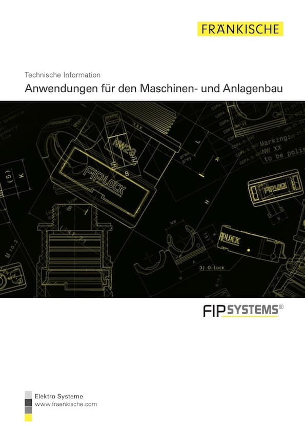 Fränkische Anwendungen für den Maschinen und Anlagenbau