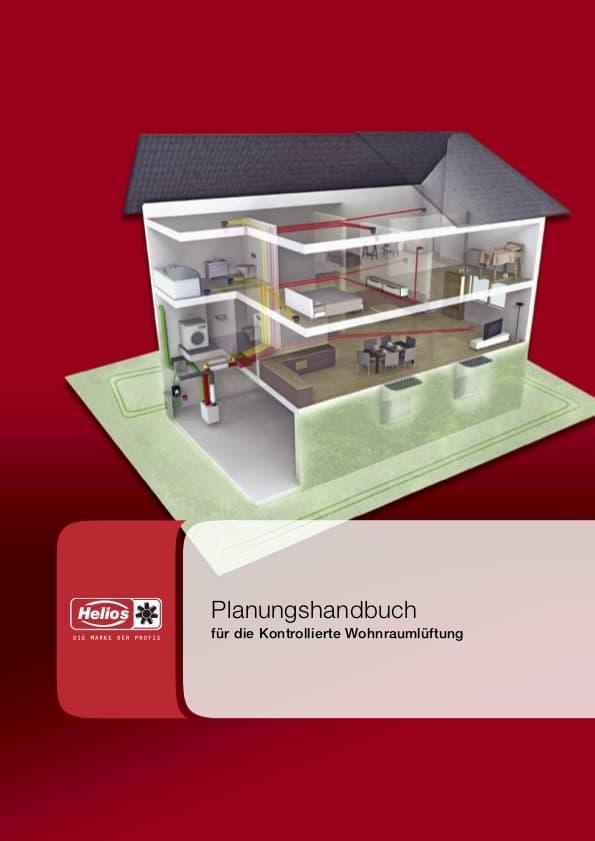 Helios Planungshandbuch für die Wohnraumlüftung